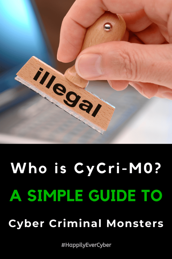Who is CyCri-M0? A Simple Guide to Cyber Criminal Monsters