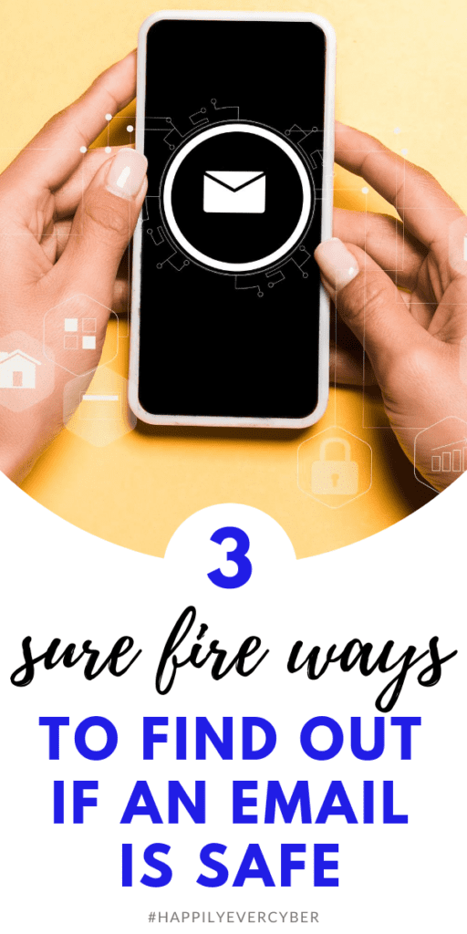 3 sure fire ways to find out if an email is safe - happily ever cyber - sandra estok cybersecurity