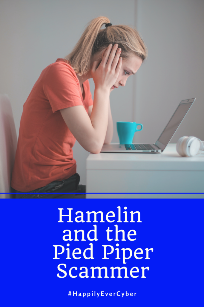 Hamelin and the Pied Piper Scammer - Happily Ever Cyber Fairy Tale