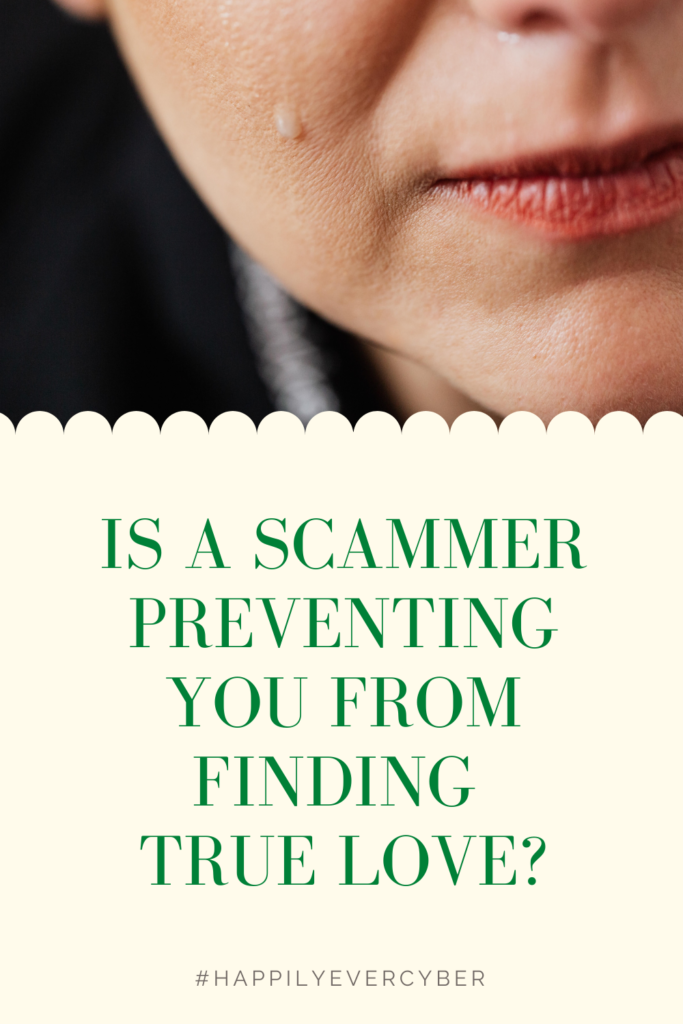 Is A Scammer Preventing You From Finding True Love_