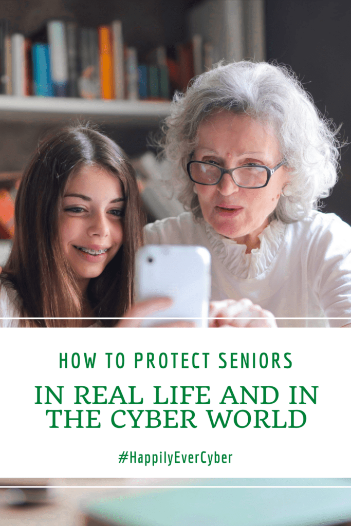 How To Protect Seniors In Real Life And In The Cyber World